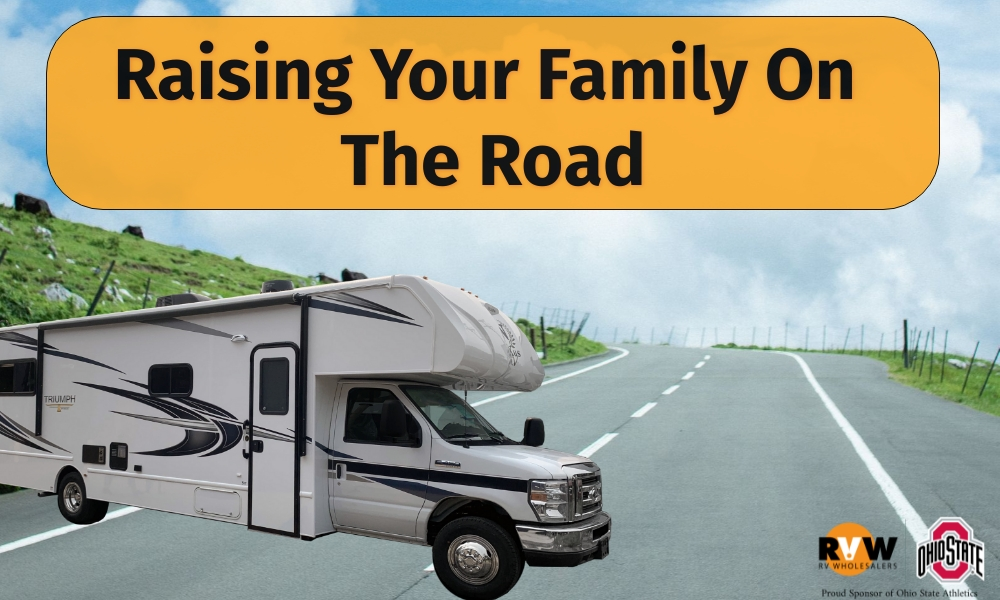 Raising Your Family on the Road