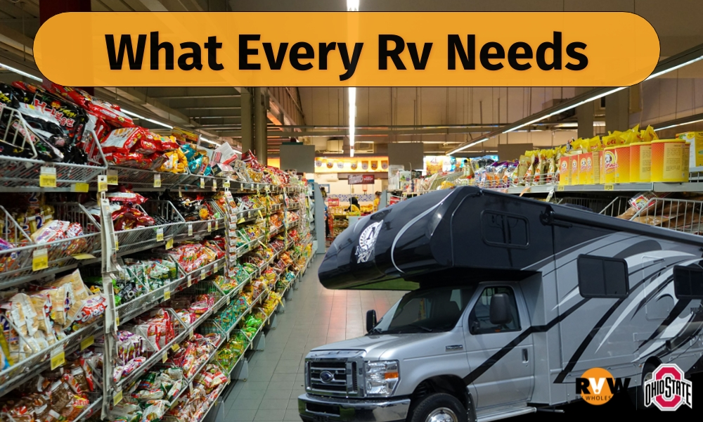 What Every RV Needs